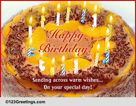 Send Warm Birthday Wishes Free Happy Birthday ECards Greeting Cards 123 Greetings