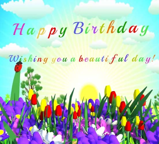 Have A Happy Beautiful Day Free Happy Birthday Ecards