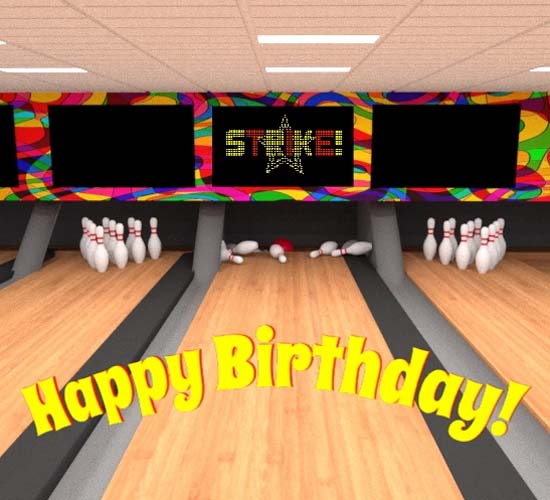 Ten Pin Birthday Strike Free Happy Birthday ECards Greeting Cards 123 Greetings