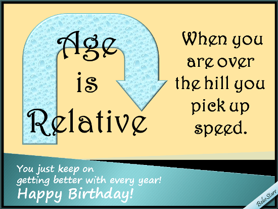 Age Is Relative Free Milestones ECards Greeting Cards