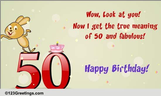 50 And Fabulous Free Milestones ECards Greeting Cards 123 Greetings