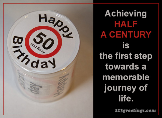 Half A Century Free Happy Birthday Quotes ECards Greeting Cards 123 Greetings