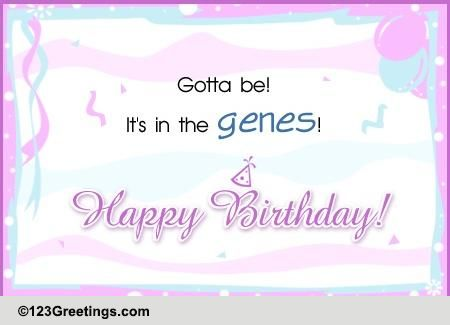 Its In The Genes Free For Son Amp Daughter ECards Greeting Cards 123 Greetings