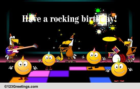 Have A Rocking Birthday! Free Songs ECards Greeting Cards