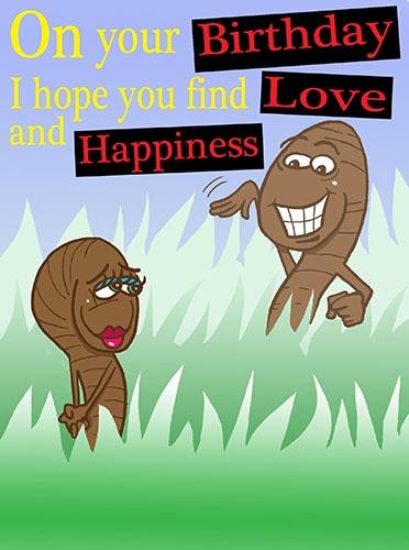 Happy Birthday Worm Love! Free Birthday Wishes ECards