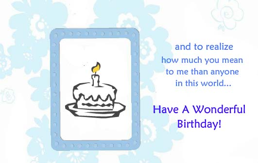 A Warm Sincere Wish! Free Birthday Wishes ECards Greeting