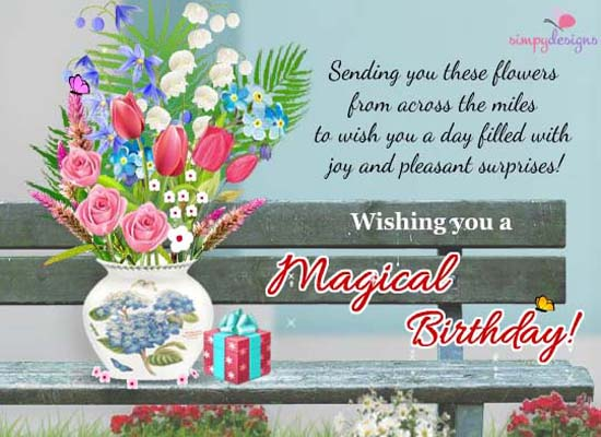 Magical Birthday From Across The Miles Free Birthday Wishes ECards 123 Greetings