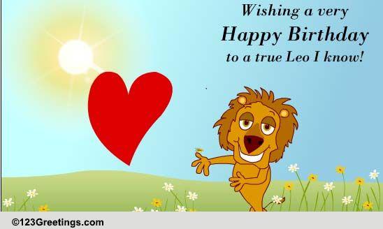 For A True Leo! Free Zodiac ECards Greeting Cards 123