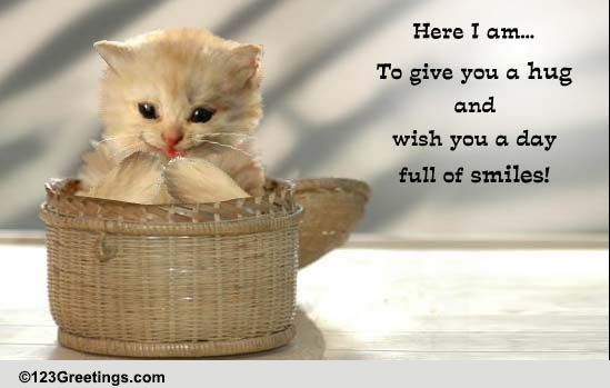 Cute Kitty! Free Smile ECards Greeting Cards 123 Greetings