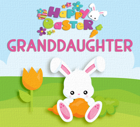 Happy Easter For Granddaughter Bunny Free Family ECards Greeting Cards 123 Greetings