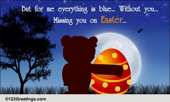 Missing U On Easter Free Specials ECards Greeting
