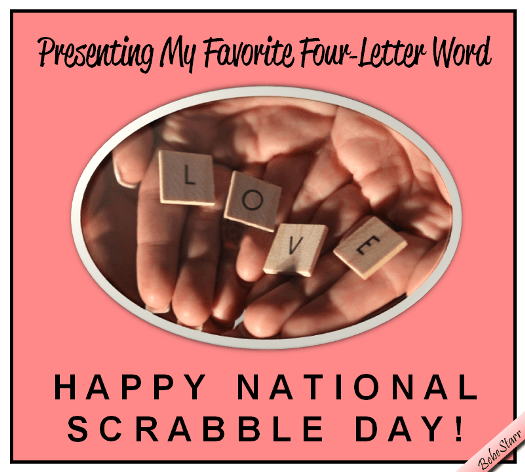 Four Letter Word Free National Scrabble Day ECards