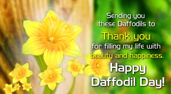 You Filled My Life Free Daffodil Day Ecards Greeting