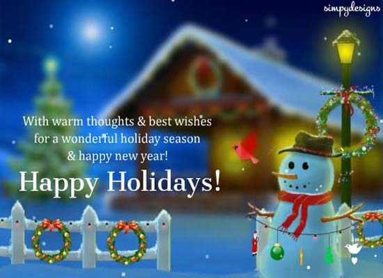 Warm Wishes And Happy Holidays Free Happy Holidays ECards 123 Greetings