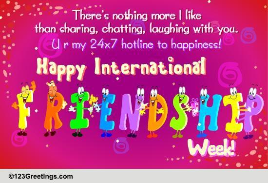 Happy International Friendship Week Free Intl Friendship Week ECards 123 Greetings