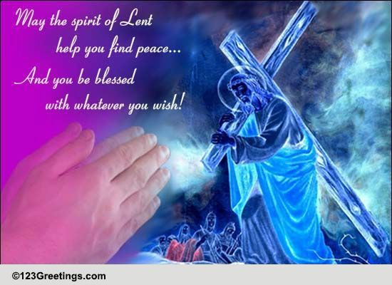 You Find Peace Free Lent Ecards Greeting Cards 123