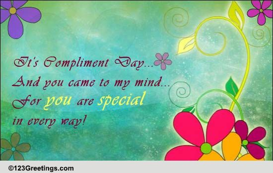 You Are Special Free Compliment Day ECards Greeting