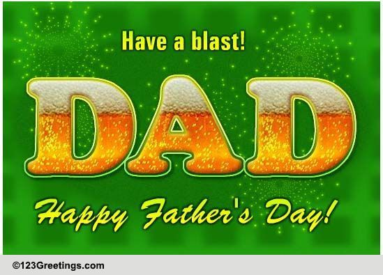 Cheers To Dad! Free Happy Father's Day ECards Greeting