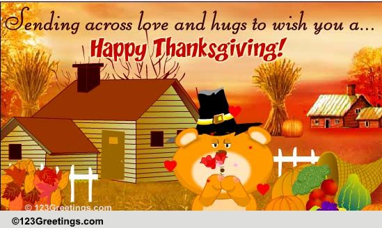 Thanksgiving Love & Hugs! Free Family ECards Greeting