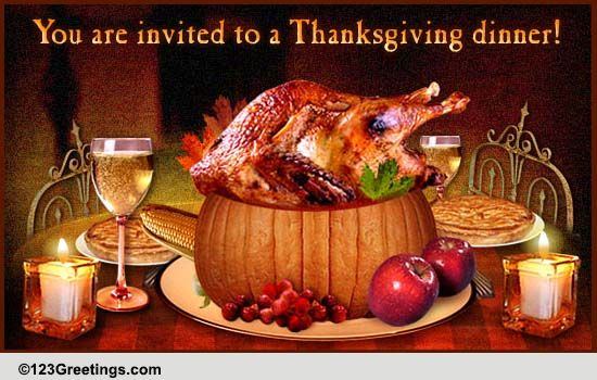 Thanksgiving Invitation For You! Free Dinner ECards