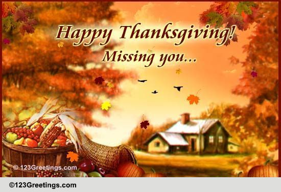A Thanksgiving Miss You Message Free Miss You ECards
