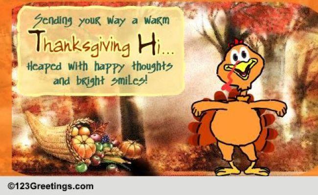A Warm Thanksgiving Hi Free Happy Thanksgiving Ecards