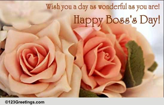 A Wonderful Boss's Day Free Happy Boss's Day ECards