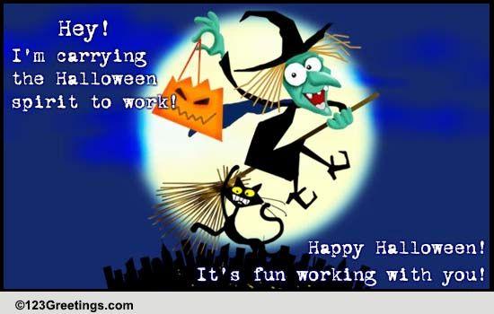 The Halloween Spirit At Work! Free At Work Fun ECards