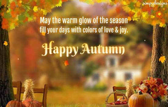 Warm Wishes For A Happy Autumn Free Happy Autumn eCards