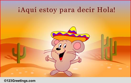 Say Hello In Spanish! Free Family Etc ECards Greeting