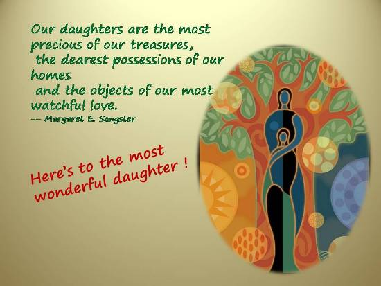 Wonderful Sentiments For A Daughter Free Loved Ones