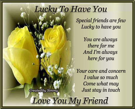 You Are My Friend And I Love You