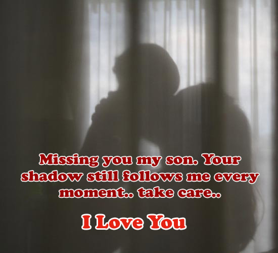 Missing You My Son Free Miss You ECards Greeting Cards