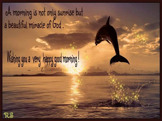 The Miracle Of A Sunrise! Free Good Morning ECards