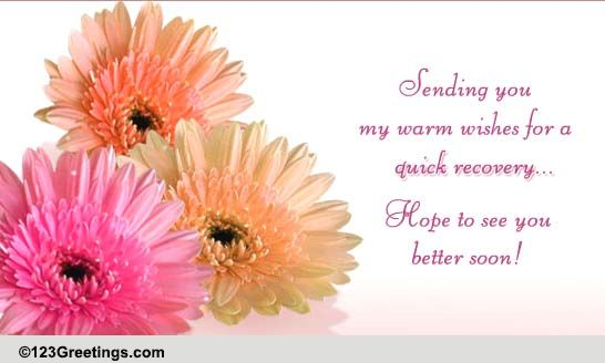 Warm Wishes For Quick Recovery Free Recovery ECards Greeting Cards 123 Greetings