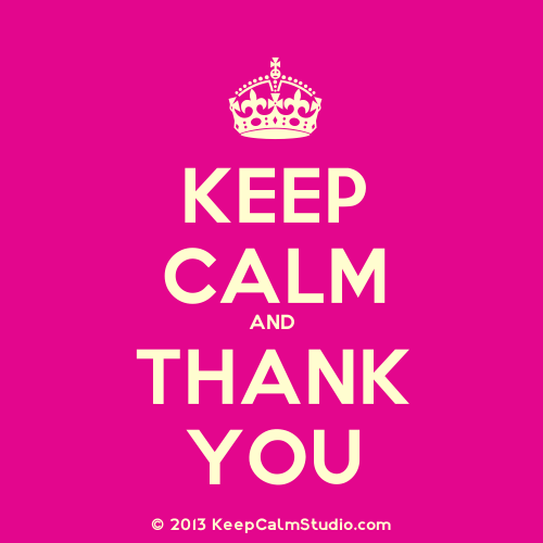 Keep Calm And Thank You Free For Your Love ECards
