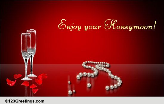 Honeymoon Wishes! Free Wedding Etc ECards Greeting Cards