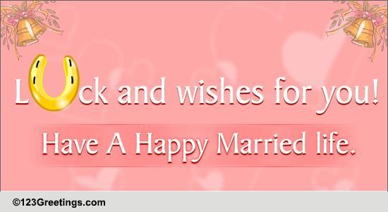 Happy Married Life Free Wishes Ecards Greeting Cards 123 Greetings