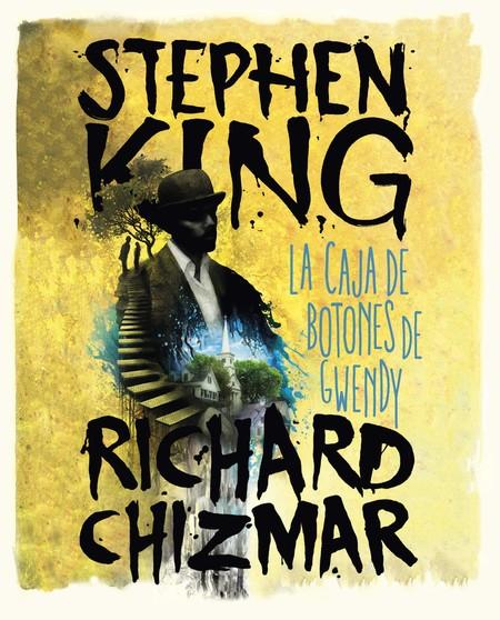 La Caja De Botones De Gwendy de Stephen King y Richard Chizmar