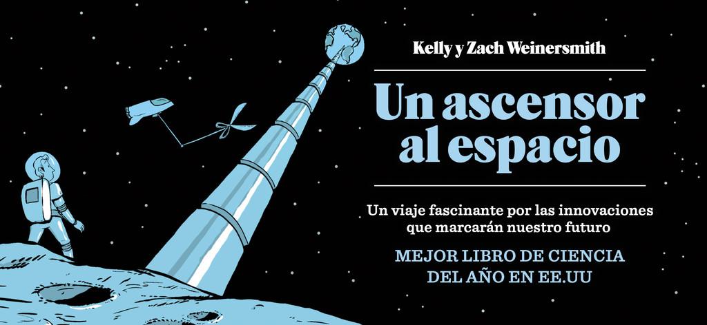 'Un ascensor al espacio': un libro para emocionarse (con cautela) con la tecnología que llega