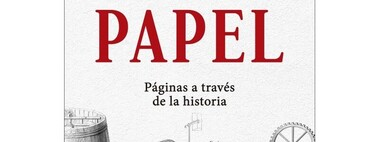 Books that inspire us: 'Paper: Pages through history', by Mark Kurlansky