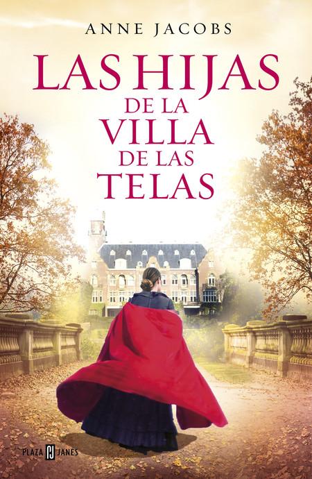 Las Hijas De La Villa De Las Telas de Anne Jacobs