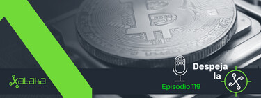 Bitcoin ha vuelto (Despeja la X #118)
