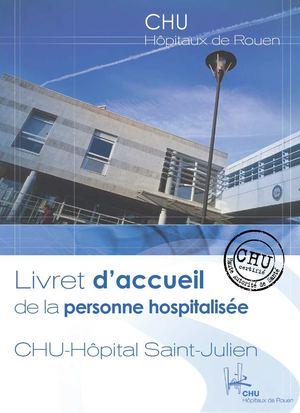 Calamo  Livret daccueil de la personne hospitalise  lhpital SaintJulien  CHU de Rouen