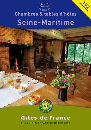 Gites De France Seine Maritime : gites, france, seine, maritime, Calaméo, Gites, France, Seine-Maritime, Guide, Chambres, D'hôtes