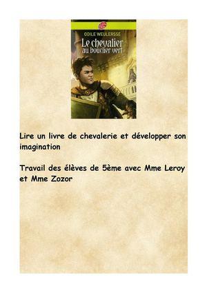 Calam 233 O Le Chevalier Au Bouclier Vert Travail Des