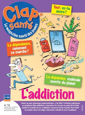 Clap'santé N°12 : L'addiction