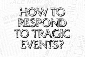 How Should Preachers Respond to Tragic Events? by Leslie