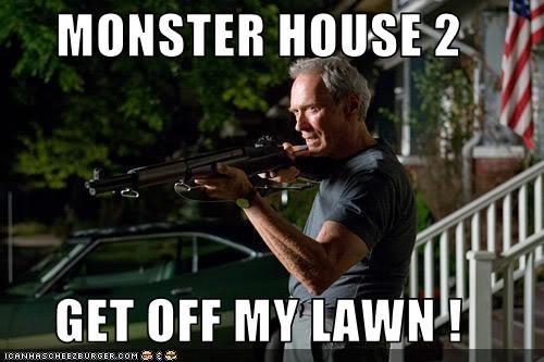 monster house 2 get