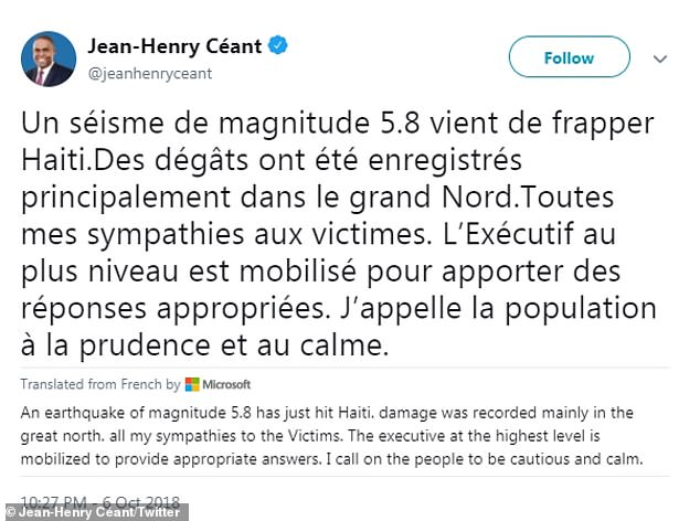 Haiti's Prime Minister called on his citizens to be cautious and calm